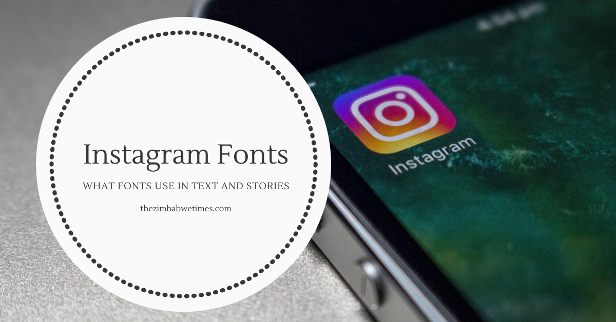 What font does Instagram use in Text and Stories & Website?